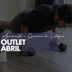 Queima Outlet Abril